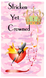 Stricken Yet Crowned