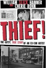 Thief! The Gutsy, True Story of an Ex-Con Artist