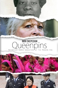 Queenpins: Notorious Women Gangsters from the Modern Era - cover