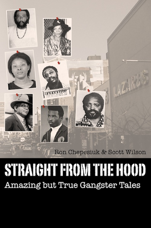 Straight from the Hood: Amazing but True Gangster Tales - cover